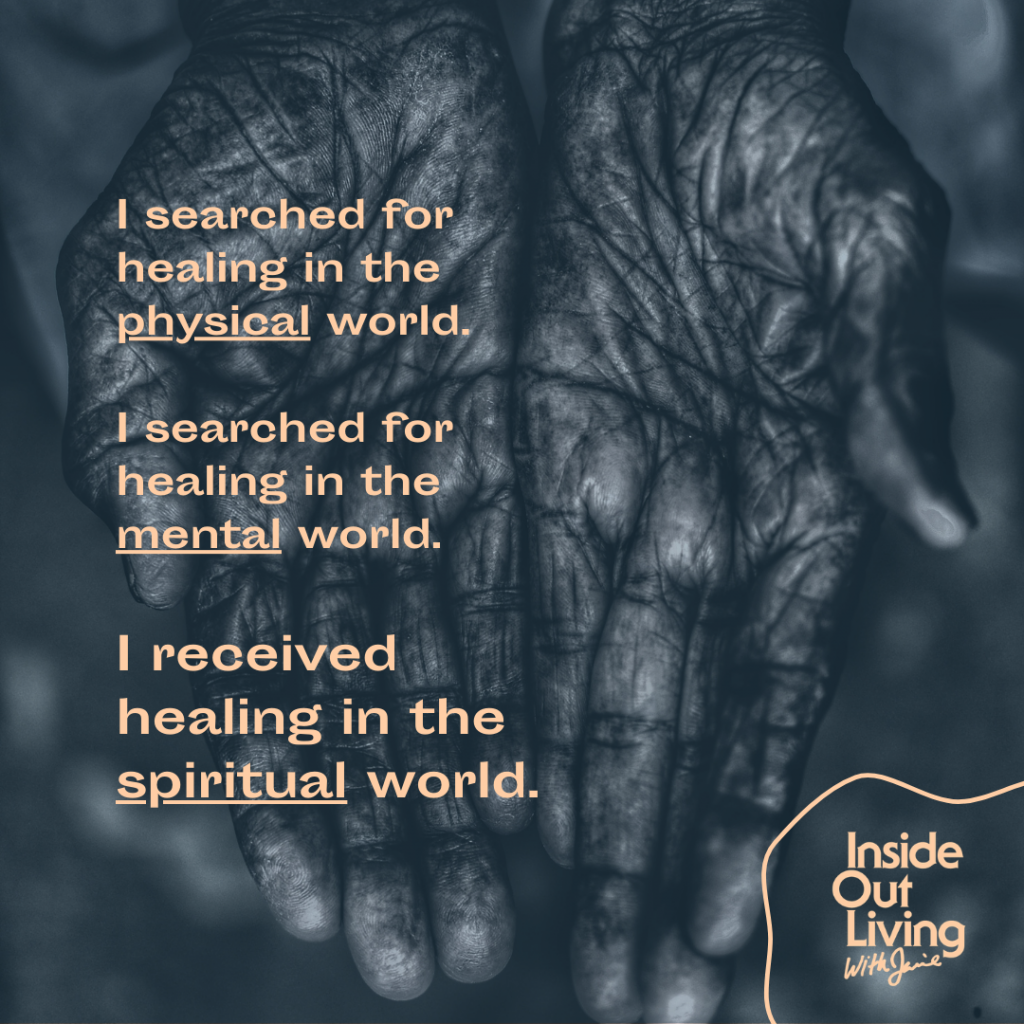 """""""I searched for healing in the physical world. I searched for healing in the mental world. I received healing in the spiritual world."""" - Jamie Sewell"""